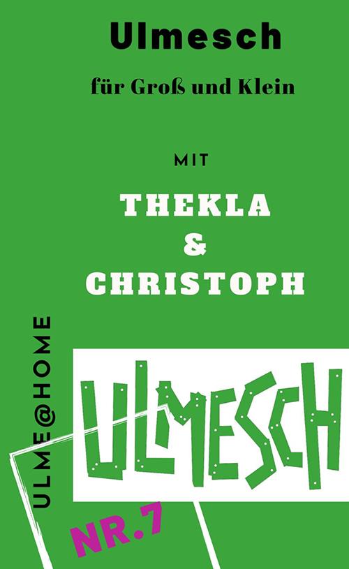 Ulmesch mit Thekla und Christoph #7