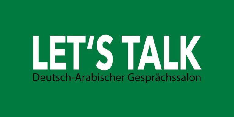 Let's talk – deutsch-arabische Salongespräche